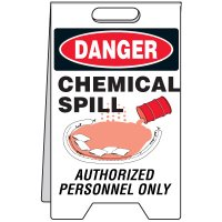 Spill Floor Stand - Danger Chemical Spill Authorized Personnel Only