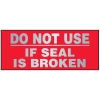 Tamper Evident Labels - Do Not Use If Seal Is Broken