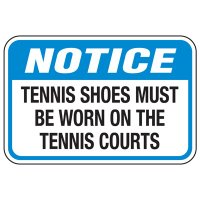 Tennis Shoes Must Be Worn - Athletic Facilities Signs