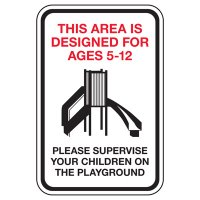 This Area Is Designed For Ages 5-12 - Playground Sign