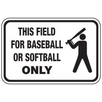 This Field for Baseball - Athletic Facilities Signs