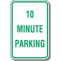 Time Limit Parking Signs - 10 Minute Parking
