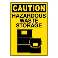 Ultra-Stick Signs - Caution Hazardous Waste Storage