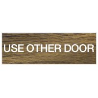 Use Other Door - Engraved Standard Wording Signs