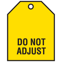 Do Not Adjust Vinyl Valve Indicator Tags