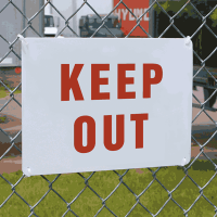 Vandal Resistant Signs- Keep Out