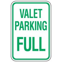 Visitor Parking Signs - Valet Parking Full