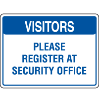 Visitor Signs - Register At Security Office