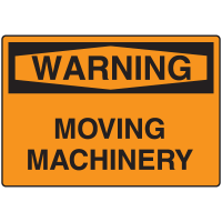 Warning Signs - Warning Moving Machinery
