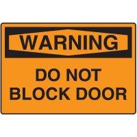 Warning Signs - Warning Do Not Block Door