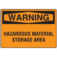 Warning Signs - Warning Hazardous Material Storage Area
