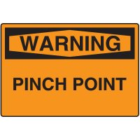 Warning Signs - Warning Pinch Point