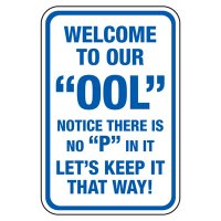 "Welcome To Our ""Ool"" - Pool Signs"