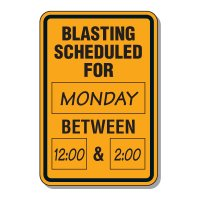 Write-On Blasting Alert Sign - Blasting Scheduled For