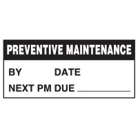 Write-On Status Roll Labels - Preventive Maintenance By ___ Date ___ Next PM Due ___