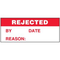 Write-On Status Roll Labels - Rejected By ___ Date ___ Reason