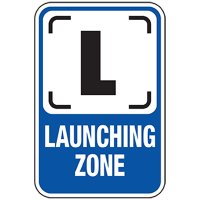 Launching Zone Sign