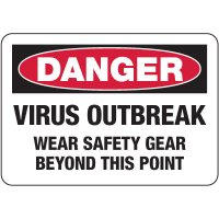 Danger Virus Outbreak, Wear Safety Gear Sign