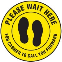 Floor Safety Signs - Please Wait Here for Cashier