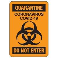 Quarantine Coronavirus COVID-19 Do Not Enter Sign