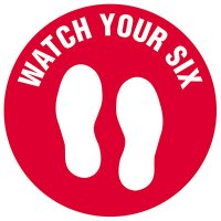 Floor Safety Signs - Watch Your 6 - Red