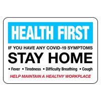 If You Have COVID-19 Symptoms Stay Home Sign