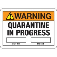 Warning - Quarantine in Progress Sign