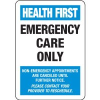 Health First Emergency Care Only Sign