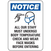 All Staff Must Undergo Temperature Check Sign