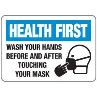 Wash Hands Before & After Touching Mask Sign