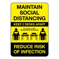 Maintain Social Distancing Keep 2 Desks Apart Sign