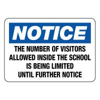 Notice Visitors Allowed Inside School Is Limited Sign