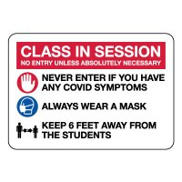 Class In Session - No Entry Sign