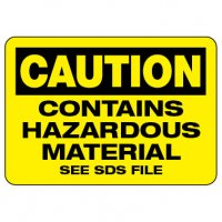 Caution Sign: Contains Hazardous Material