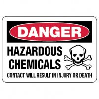 Danger Sign: Hazardous Chemicals, Contact Will Result In Injury Or Death
