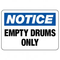 Notice Sign: Empty Drums Only