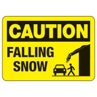 OSHA Caution Sign: Falling Snow