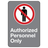 CSA Safety Sign - Authorized Personnel Only
