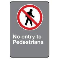 CSA Safety Sign - No Entry To Pedestrians