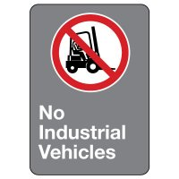 CSA Safety Sign - No Industrial Vehicles