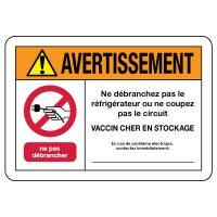 Avertissement: Ne débranchez pas le réfrigérateur - Vaccin en stock