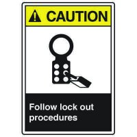 ANSI Safety Signs - Caution Follow Lock Out Procedures