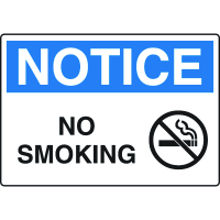Harsh Condition Safety Signs - Notice - No Smoking