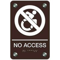 No Access (Dynamic Accessibility) - Premium ADA Facility Signs