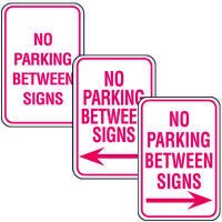 No Parking Enforcement Signs - No Parking Between Signs (With Arrow)