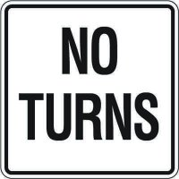 Reflective Traffic Reminder Signs - No Turns