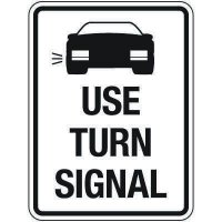 Reflective Traffic Reminder Signs - Use Turn Signal