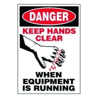 Ultra-Stick Signs - Danger Keep Hands Clear