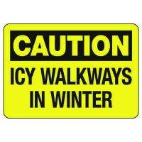 OSHA Caution Sign: Icy Walkways In Winter