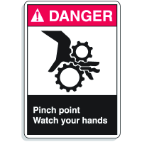 ANSI Z535 Safety Sign - Danger Pinch Point Watch Your Hands